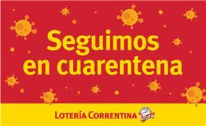 Lotería de Corrientes seguirá sin actividad por la cuarentena