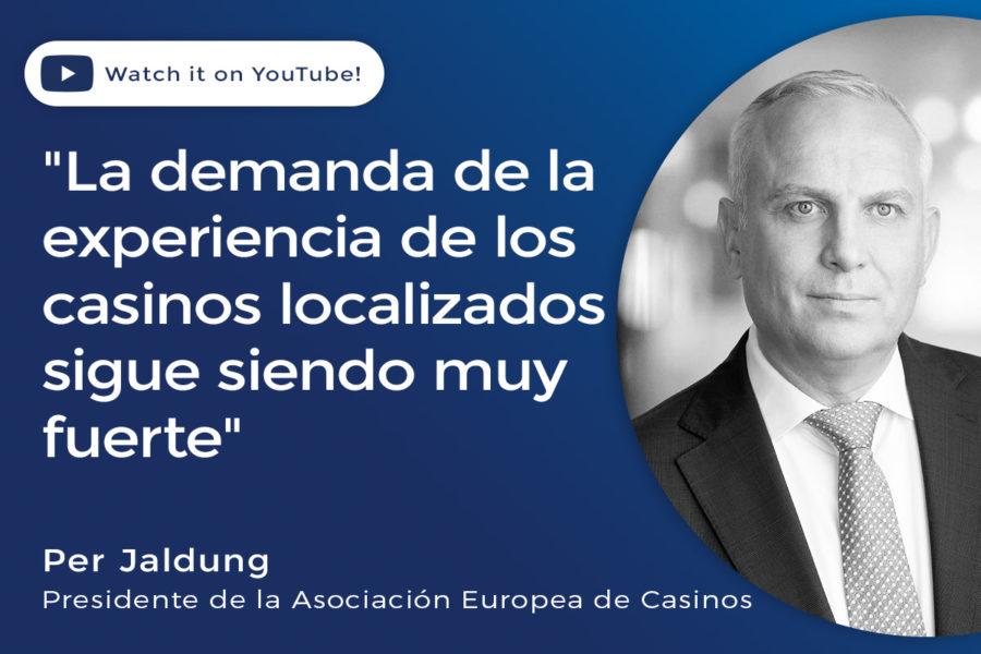 «La demanda de la experiencia de los casinos localizados sigue siendo muy fuerte»