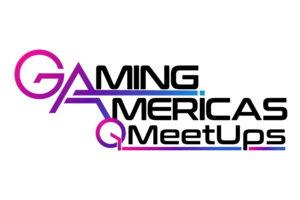 Anuncian la agenda del Gaming Americas Q1 Meetup